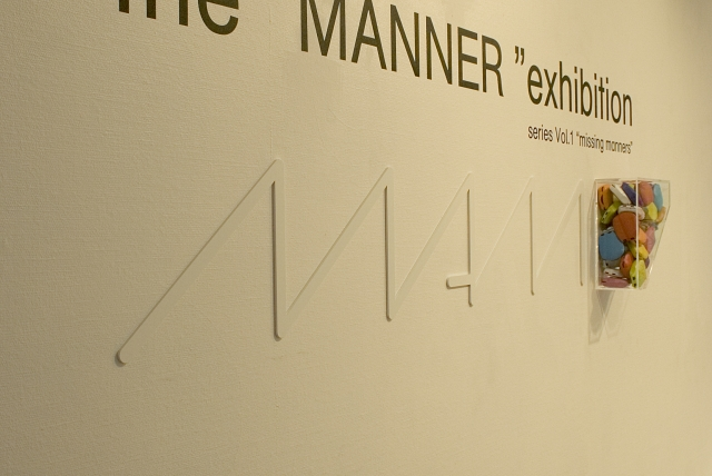 "the ""MANNER"" exhibition #1 missing manners"